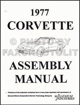 1977 corvette factory assembly manual reprint corvette gm chevy rh amazon com 1977 corvette assembly manual 1977 corvette service manual pdf