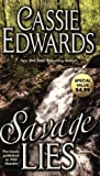 Savage Lies (Savage (Leisure Paperback))