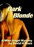 Free eBook - Dark Blonde