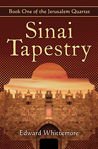 Sinai Tapestry (The Jerusalem Quartet Book 1)