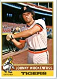 1976 Topps #13 Johnny Wockenfuss Detroit Tigers Baseball Card In a Protective Screwdown Display Case