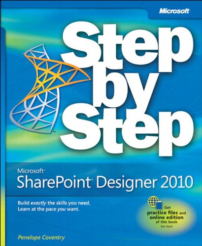 Microsoft SharePoint Designer 2010 Step by (Coventry Media)