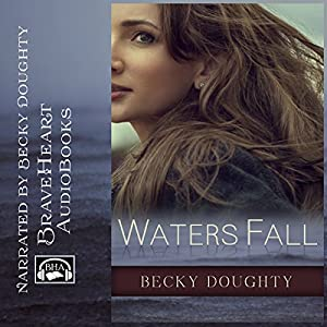Waters Fall: The Anatomy of an Affair Audiobook