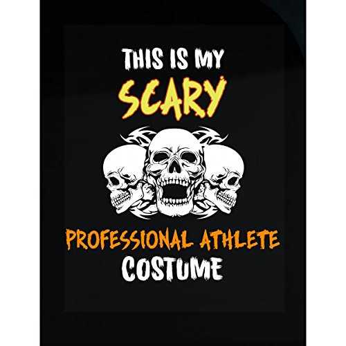 Inked Creatively This is My Scary Professional Athlete Costume Sticker -