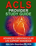 img - for ACLS Provider Study Guide: Advanced Cardiovascular Life Support Handbook book / textbook / text book