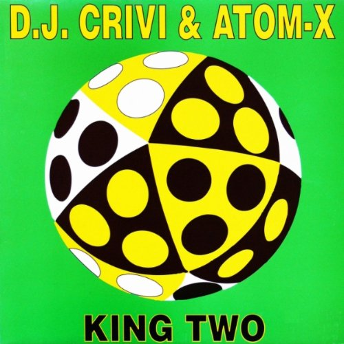 DJ Crivi & Atom-X - King Two