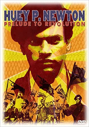 Prelude to Revolution : Huey P. Newton in Jail