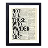 Not All Those Who Wander Typography Quote Upcycled Wall Art Vintage Dictionary Art Print 8x10 inches / 20.32 x 25.4 cm Unframed