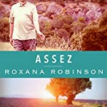 Assez | Roxana Robinson