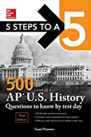 5 Steps to a 5 500 AP US History Questions to Know by Test Day, 3rd Edition Front Cover