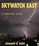 Skywatch East, Richard A. Keen, 1555910912