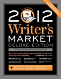Image of 2012 Writer's Market Deluxe Edition