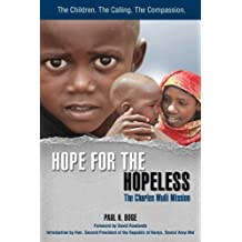 Hope for the Hopeless: The Charles Mulli Mission by Paul H. Boge (2012-06-15)