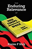 img - for The Enduring Relevance of Walter Rodney's How Europe Underdeveloped Africa book / textbook / text book