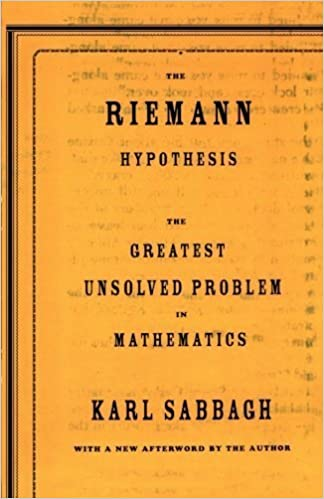 The Riemann Hypothesis: The Greatest Unsolved Problem in Mathematics by Karl Sabbagh (2004-05-26)