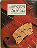 The Music Lover's Guide to the Instruments of the Orchestra, Madeau Stewart, 0442233582