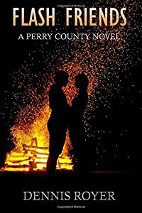 Flash Friends: A Perry County Novel