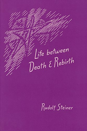 Life between Death and Rebirth: (CW 140)