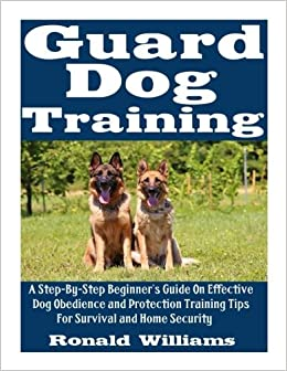 Guard Dog Training: A Step-By-Step Beginner's Guide On