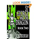 St George and the Dragon - Book Two (Volume 2)