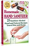 Homemade Hand Sanitizer: 25 Sanitizer Alcohol