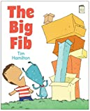 The Big Fib, Tim Hamilton, 0823429393