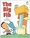 The Big Fib (I Like to Read)