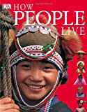 How People Live, Dena Freeman and Bryan Alexander, 0789498677