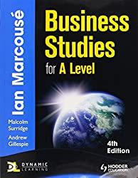 Business Studies for A-Level, 4th Edition (Hodder Education Publication)