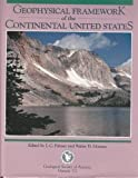 Geophysical Framework of the Continental United States, L. C. Pakiser, 081371172X