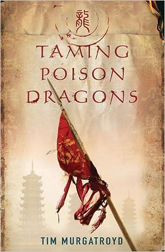 Taming Poison Dragons (Medieval China Trilogy): Amazon.co.uk: Tim ...