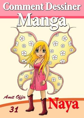 Livre De Dessin Comment Dessiner Des Manga Naya