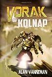 Vorak of Kolnap, Alan Vanneman, 1497575044