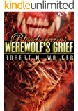 Werewolf's Grief: Archaeology vs. Supernatural (Bloodscreams Series #2)