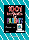 1001 Best Websites for Parents, Lynn van Gorp, 0743934628