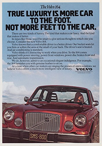 1975 Volvo 164: True Luxury Is More Car To the Foot, Volvo Print Ad (164 Volvo Car)