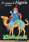 Dix sept contes d'Algérie par Belamri