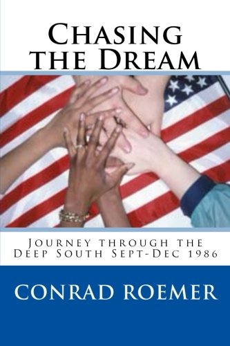 Download Chasing the Dream: Journey through the Deep South Sept-Dec 1986 ebook