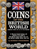 Coins of the British world;: Complete from 500 A.D. to the present