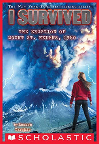 I Survived the Eruption of Mount St. Helens, 1980 (I Survived #14) by [Tarshis, Lauren]