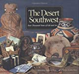 The Desert Southwest, Allan Hayes and Carol Hayes, 1580087698