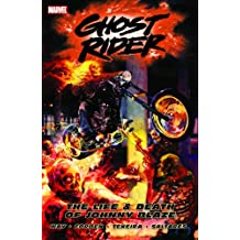 Ghost Rider - Volume 2: The Life & Death of Johnny Blaze (Ghost Rider (Marvel Comics)) (v. 2)