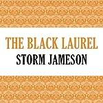The Black Laurel | Storm Jameson