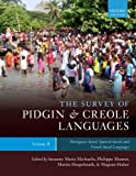 img - for The Survey of Pidgin and Creole Languages Volume II Portuguese-based, Spanish-based, and French-based book / textbook / text book