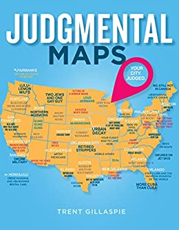 Judgmental Maps: Your City. Judged. on