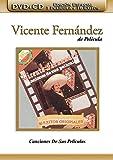 Vicente Fernandez: Canciones de Sus Pelicules