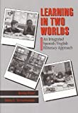 Learning in Two Worlds, Perez, Bertha and Torres-Guzman, Maria E., 0801306280