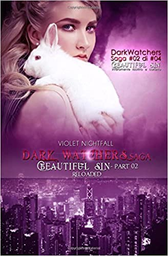 Beautiful Sin - Part 02 RELOADED: Volume 2 (DarkWatchers SAGA)