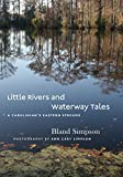 Little Rivers and Waterway Tales: A Carolinian's Eastern Streams