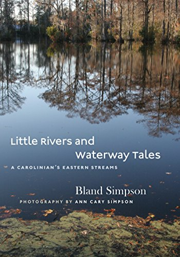 Little Rivers and Waterway Tales: A Carolinian's Eastern - Nc Stores In Cary